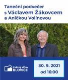 Taneční podvečer s Václavem Žákovcem a Aničkou Volínovou